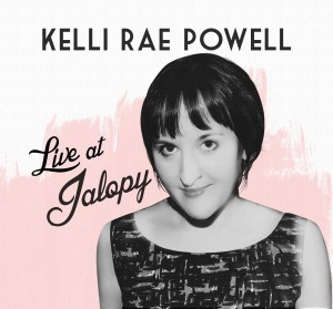 Kelli Rae Powell's Live at Jalopy